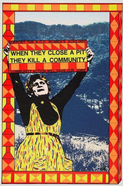 """Alison Alder, Australia, """"When the Close a Pit The kill a Community"""", 1984. Redback Graphix Australia, 1979 - 1994"""